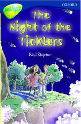 Oxford Reading Tree: Stage 14: TreeTops: New Look Stories: The Night of the Ticklers by James Riordan, Paul Shipton, Nick Warburton, David Clayton