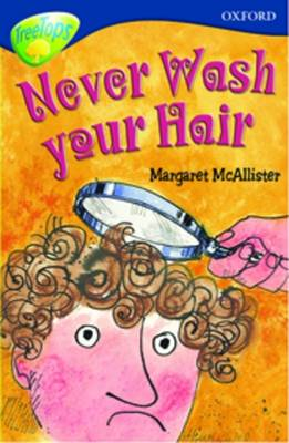 Oxford Reading Tree: Level 14: Treetops More Stories A: Never Wash Your Hair by Malachy Doyle, Susan Gates, Nick Warburton, Margaret McAllister