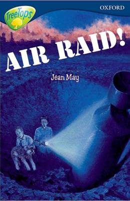 Oxford Reading Tree: Stage 14: TreeTops: More Stories A: Air Raid! by Malachy Doyle, Susan Gates, Nick Warburton, Margaret McAllister