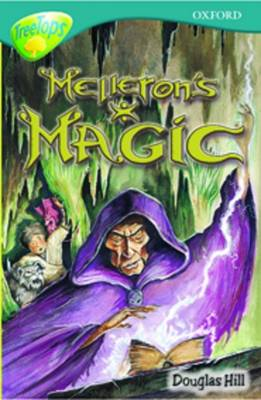 Oxford Reading Tree: Level 16: Treetops Stories: Melleron's Magic by Susan Gates, Douglas Hill, Julie Sykes, David Clayton