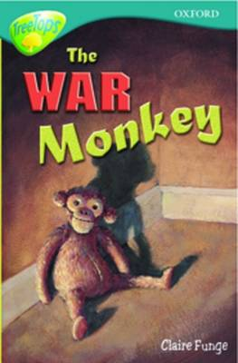 Oxford Reading Tree: Level 16: Treetops More Stories A: The War Monkey by Anna Perera, Jon Blake, Paul Stewart, Chris Powling