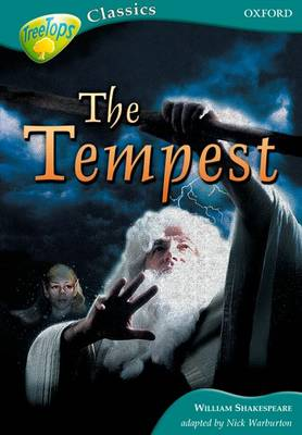 Oxford Reading Tree: Level 16B: Treetops Classics: the Tempest by William Shakespeare, Nick Warburton