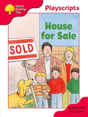 Oxford Reading Tree: Stage 4: Playscripts: House for Sale by Rod Hunt, Alex Brychta