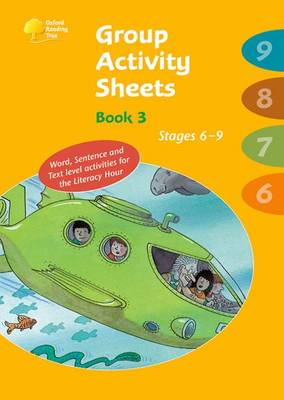 Oxford Reading Tree: Stages 6-9: Book 3: Group Activity Sheets by Thelma Page, Kay Su