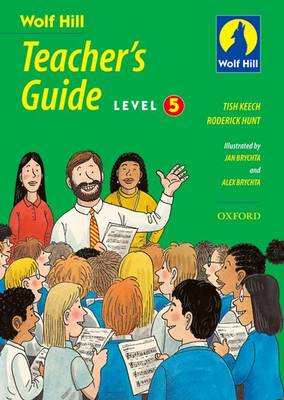Wolf Hill: Level 5: Teacher's Guide by Tish Keech, Roderick Hunt