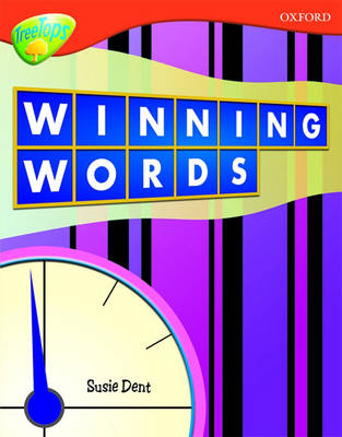 Oxford Reading Tree: Level 13: Treetops Non-Fiction: Winning Words by Mick Gowar, Sarah Fleming, Claire Llewellyn, Fiona MacDonald