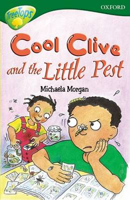 Oxford Reading Tree: Level 12: Treetops: More Stories A: Cool Clive and the Little Pest by Paul Shipton, Pippa Goodhart, Michaela Morgan, Tessa Krailing