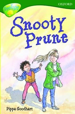 Oxford Reading Tree: Stage 12:TreeTops: More Stories A: Snooty Prune by Paul Shipton, Pippa Goodhart, Michaela Morgan, Tessa Krailing