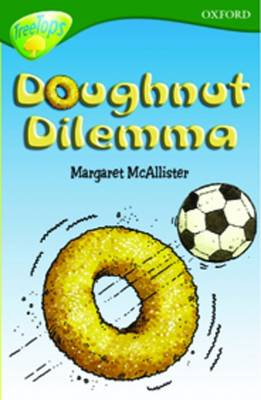 Oxford Reading Tree: Level 12: Treetops More Stories C: Doughnut Dilemma by Carolyn Bear, Michaela Morgan, Stephen Elboz, Margaret McAllister