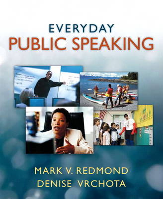 Everyday Public Speaking Plus MySpeechLab -- Access Card Package by Mark V. Redmond, Denise Vrchota
