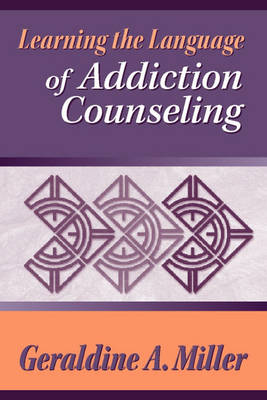 Learning the Language of Addiction Counseling by Miller