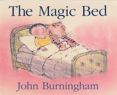 The Magic Bed by John Burningham