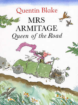 Mrs.Armitage Queen of the Road by Quentin Blake