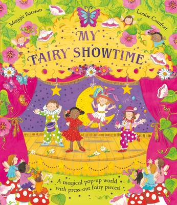 My Fairy Showtime by Louise Comfort
