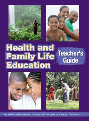 Health & Family Life Education Teacher's Book by Clare Eastland, Barbara Jenkins, Christopher Graham