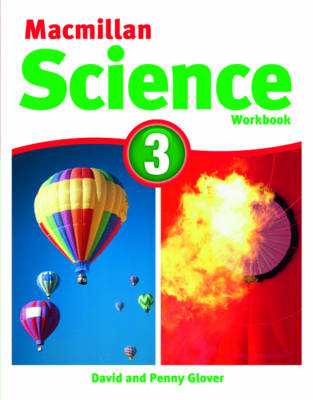 Macmillan Science 3 Workbook by David Glover, Penny Glover