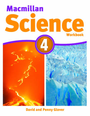 Macmillan Science Level 4 Workbook by David Glover, Penny Glover
