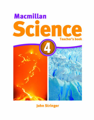 Macmillan Science 4 Teacher's Book by David Glover, Penny Glover