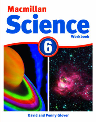 Macmillan Science 6 Workbook by David Glover, Penny Glover