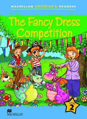 Macmillan Children's Readers 2a- The Fancy Dress Competition by P. Shipton