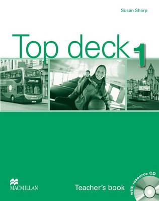 Top Deck Teacher Book and Resource CD Pack Level 1 by Susan Sharpe