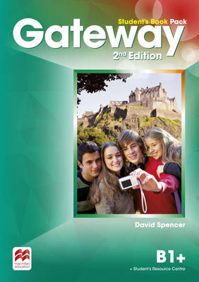 Gateway 2nd edition B1+ Student's Book Pack by David Spencer