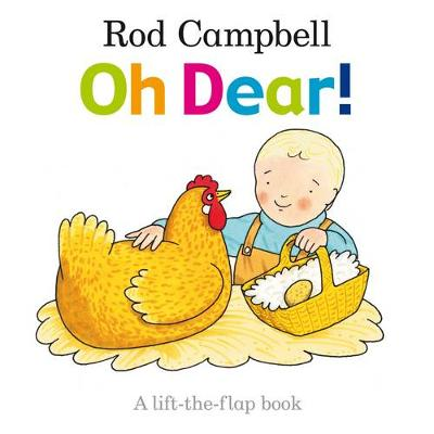 Oh Dear! by Rod Campbell