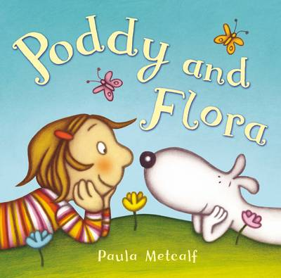 Poddy and Flora by Paula Metcalf