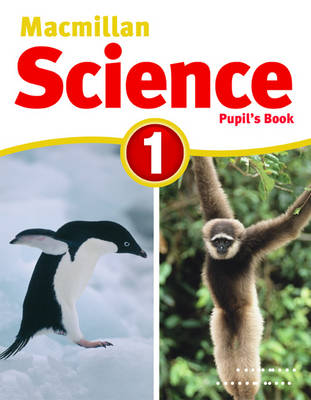 Macmillan Science 1 Pupil's Book & CD Rom by David Glover, Penny Glover