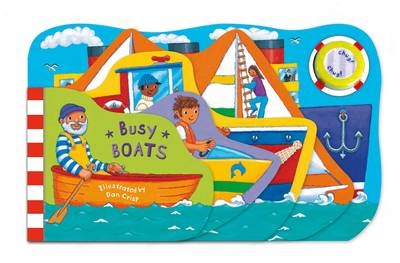 Super Sound Books: Busy Boats by Dan Crisp