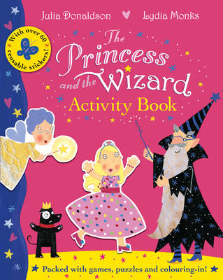 The Princess and the Wizard Activity Book by Julia Donaldson