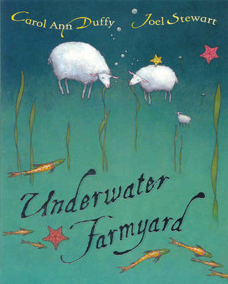Underwater Farmyard by Carol Ann Duffy