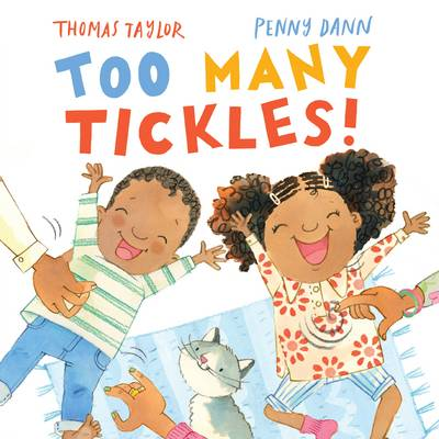 Too Many Tickles! by Thomas Taylor
