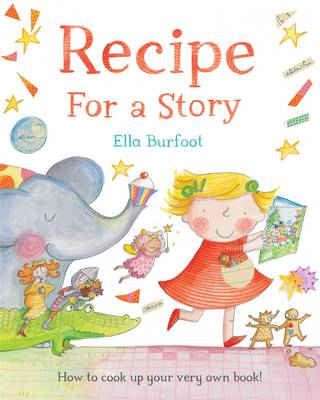 Recipe for a Story by Ella Burfoot