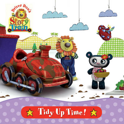 Driver Dan's Story Train: Tidy-up Time by Rebecca Elgar