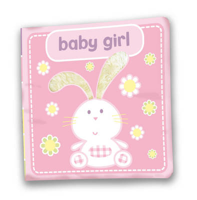 Baby Girl A First Soft Cloth Gift Book by Laila Hills
