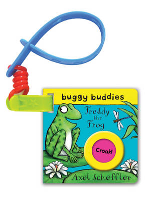 Axel Scheffler Buggy Buddy: Freddy the Frog by Axel Scheffler