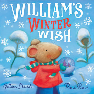 William's Winter Wish by Gillian Shields