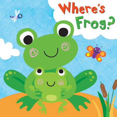 Squeaky Bath Books: Where's Frog? by Fhiona Galloway