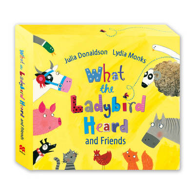 What the Ladybird Heard and Friends What the Ladybird Heard, Sharing a Shell, the Princess and the Wizard and the Rhyming Rabbit by Julia Donaldson