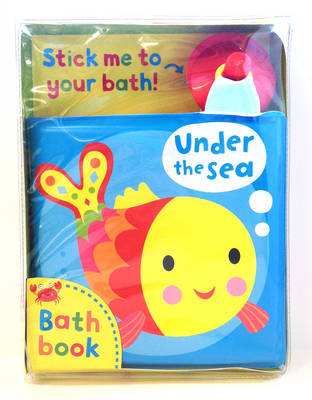 Under the Sea! A Bath Book A Reversible, Fold-out Book That Sticks to Your Bath! by Jo Moon