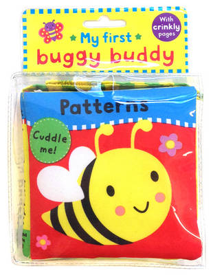 My First Buggy Buddy: Patterns a Crinkly Cloth Book for Babies! by Jo Moon