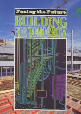 Building for Tomorrow by Nicola Barber