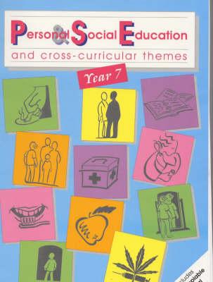 PSE Year 7 Year 7 (Scottish P7) by Jackie Hill, Cathy Rushforth, Jill Torfoff