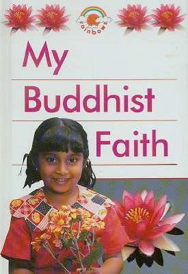 My Buddhist Faith Big Book by Adiccabandhu, Kaval Singh