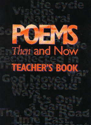 Poems Then and Now Teacher's Book by Fiona Waters