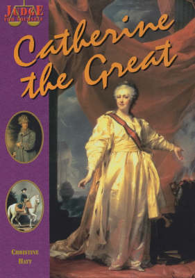 Catherine the Great by Christine Hatt
