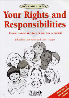 Your Rights and Responsibilities by Don Rowe, Tony Thorpe