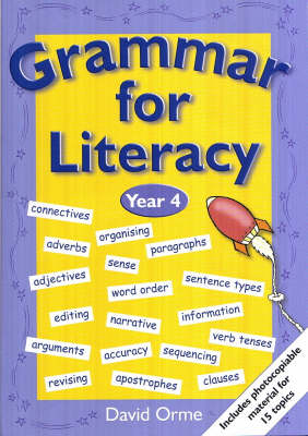 Grammar for Literacy Year 4 by David Orme