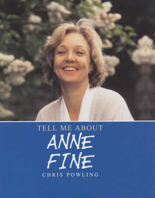 Anne Fine by Chris Powling